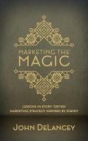 Download Marketing the Magic Book