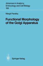 Functional Morphology of the Golgi Apparatus