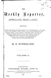 The Weekly Reporter: Appellate High Court, Volume 2