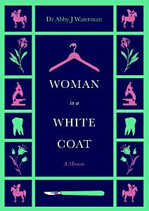 Woman in a White Coat Book