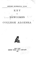 Key to Newcomb s College Algebra PDF