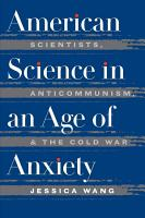 American Science in an Age of Anxiety PDF