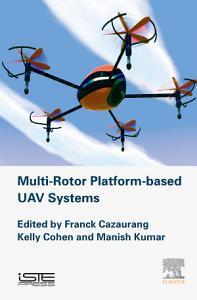 Multi rotor Platform Based UAV Systems