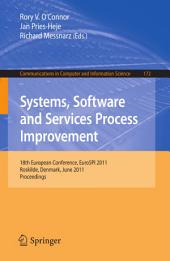 Systems, Software and Services Process Improvement: 18th European Conference, EuroSPI 2011, Roskilde, Denmark, June 27-29, 2011, Proceedings