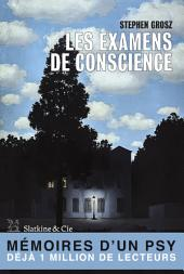 Examens de conscience: Recueil de récits de vies