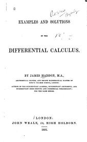 Examples and Solutions in the Differential Calculus