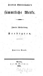 Sämmtliche Werke: Predigten ; Bd. 2, Band 2,Ausgabe 2