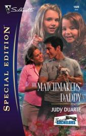The Matchmakers' Daddy