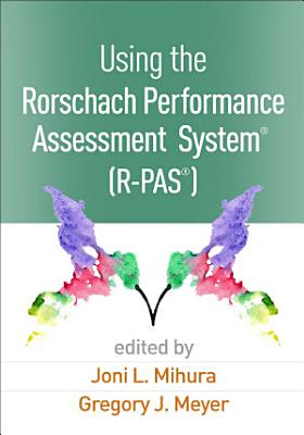 Using the Rorschach Performance Assessment System    R PAS