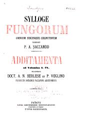 Additamenta ad volumina I-IV.: Curantibus doct. A. N. Berlese et P. Voglino ...
