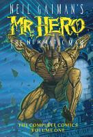Neil Gaiman s Mr  Hero Complete Comics Vol  1 PDF