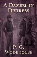 A Damsel in Distress PDF