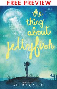 The Thing About Jellyfish   FREE PREVIEW EDITION  The First 11 Chapters  Book
