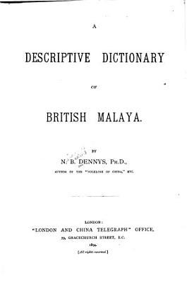 A Descriptive Dictionary of British Malaya PDF