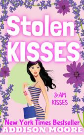 Stolen Kisses (3:AM Kisses 11)