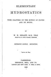 Elementary Hydrostatics: With Chapters on the Motion of Fluids and on Sound