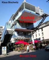 Krefeld: Die Seidenstadt
