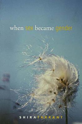 When Sex Became Gender PDF