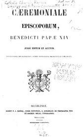 Caeremoniale episcoporum: Benedicti Papae XIV jussu editum et auctum