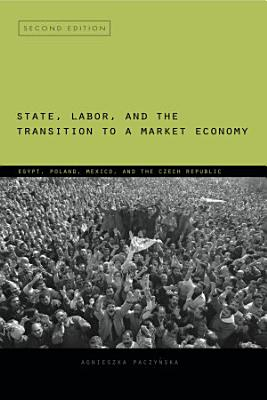 State  Labor  and the Transition to a Market Economy PDF