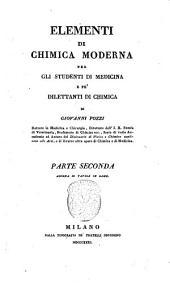 Elementi di chimica moderna per studenti di medicina e pei dilettanti di chimica di Giovanni Pozzi dottore in medicina e chirurgia ... con tavole in rame: 2. (II)