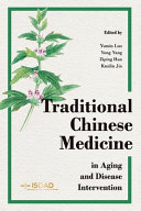 Traditional Chinese Medicine in Aging and Disease Intervention PDF