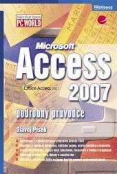 Access 2007: podrobný průvodce