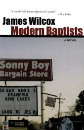 Modern Baptists: A Novel