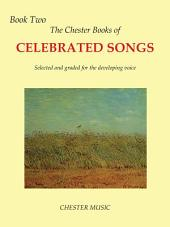 The Chester Book Of Celebrated Songs: Book 2 (Voice & Piano)