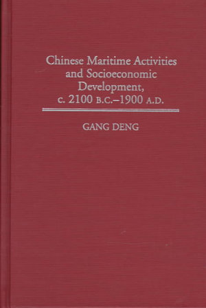 Chinese Maritime Activities and Socioeconomic Development  C  2100 B C  1900 A D  PDF