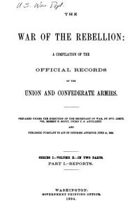The War of the Rebellion  Formal reports  both Union and Confederate  of the first seizures of United States property in the Southern States  53 v  in 111  Book