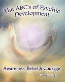 The ABC's of Psychic Development
