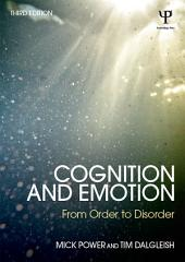 Cognition and Emotion: From order to disorder, Edition 3