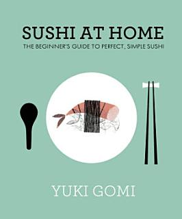 Sushi at Home Book