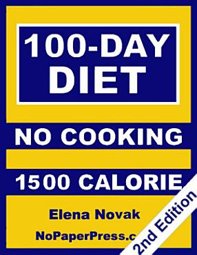 100 Day No Cooking Diet   1500 Calorie PDF
