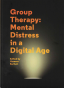 Group Therapy: Mental Distress in a Digital Age