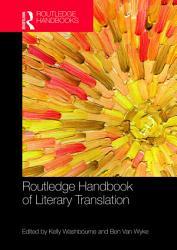 The Routledge Handbook of Literary Translation PDF