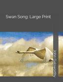 Download Swan Song  Large Print Book