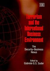 Terrorism and the International Business Environment: The Security-business Nexus