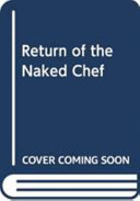 The Return of the Naked Chef PDF