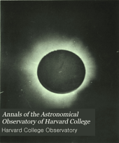 Annals of the Astronomical Observatory of Harvard College: Volume 18