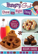 Hungry Girl Chew the Right Thing Book