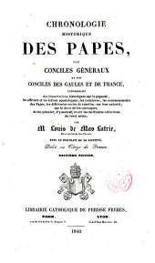 Cronologie Historique des Papes des Conciles Generaux et des conciles de Gaules et de France