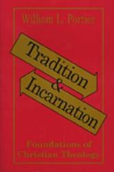 Tradition And Incarnation Book PDF