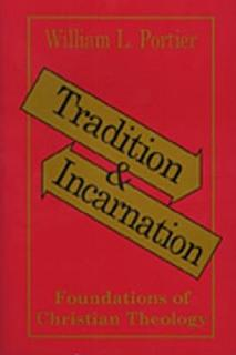Tradition and Incarnation Book