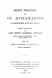 Select treatises of St. Athanasius in controversy with the Arians: Volume 4