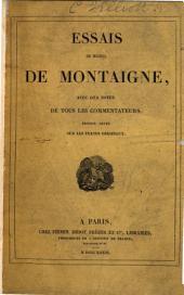 Essais de Michel de Montaigne. Avec les notes de tous les commentateurs. Édition publiée par J.-V. Le Clerc. With a portrait