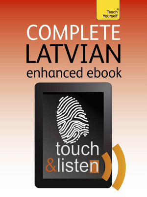 Complete Latvian  Teach Yourself Audio eBook  Kindle Enhanced Edition