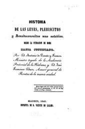 Historia de las leyes, plebiscitos y senadoconsultos mas notables: desde la fundación de Roma hasta Justiniano