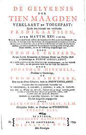 De gelijkenis der tien maagden verklaart en toegepast: zynde den inhoudt van verscheide predikaatsien over Matth. XXV:1-13, Volume 2